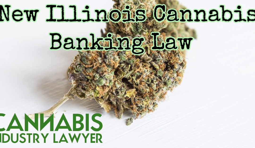 Illinois Cannabis Banking Act Bills Introduced to Make Cannabis Bankable
