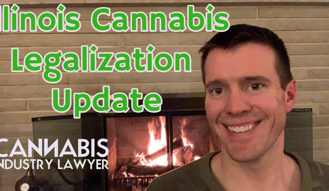 Illinois Cannabis Legalization Update