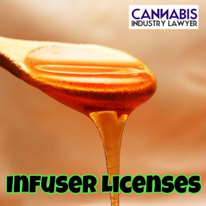Cannabis Infuser License