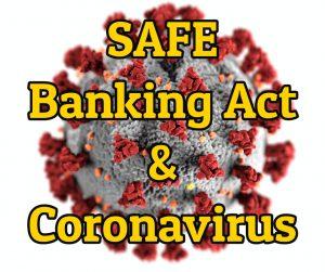 SAFE Banking Act Coronavirus
