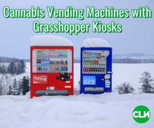 Cannabis Vending Machines Grasshopper Kiosks
