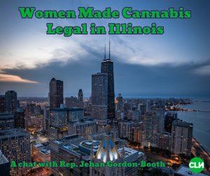 Illinois Legalized Recreational Cannabis Rep. Jehan Gordon-Booth Bill 2020
