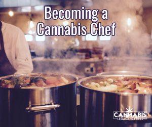 cannabis chef