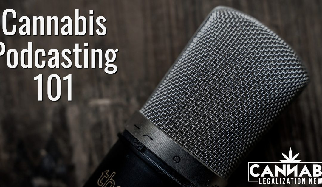 Best Cannabis Podcasts