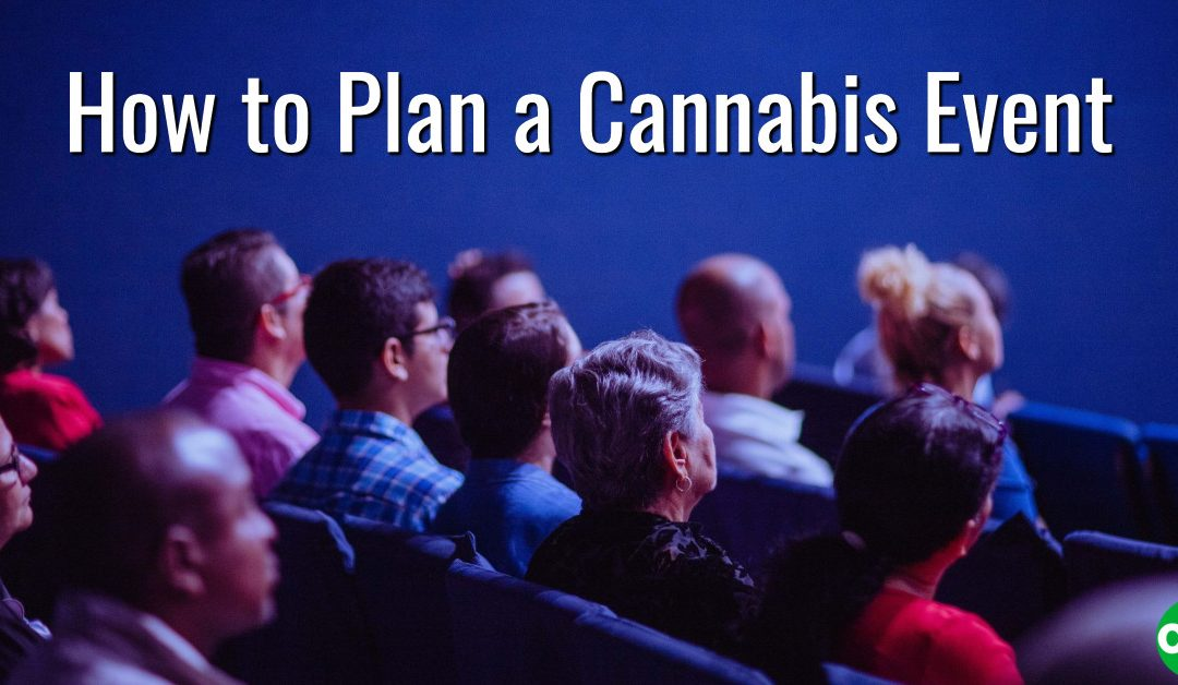 How to Plan a Cannabis Event