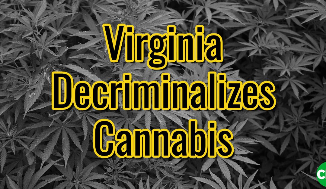 Virginia entkriminalisiert Cannabis