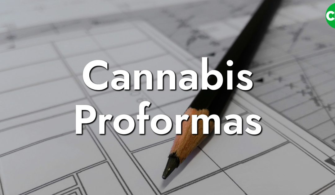 Cannabis Proformas for Dispensaries and Grows