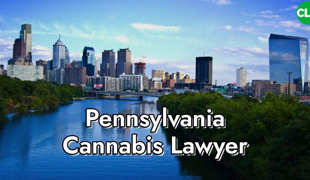 Pennsylvania Cannabis Lawyer