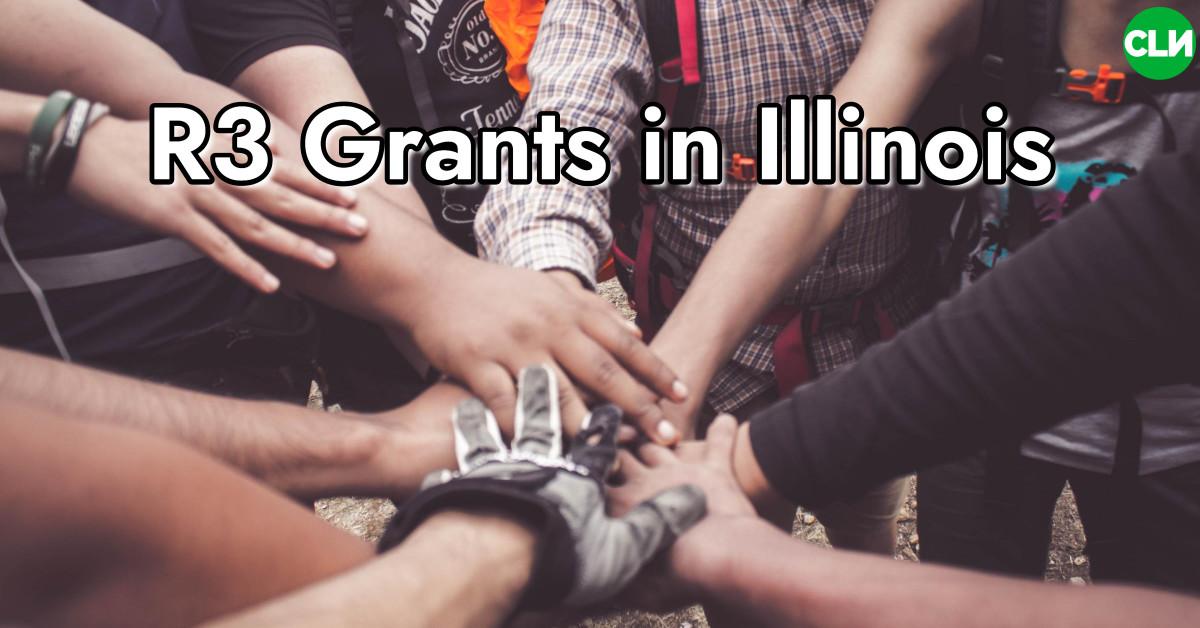 R3 Grants in Illinois